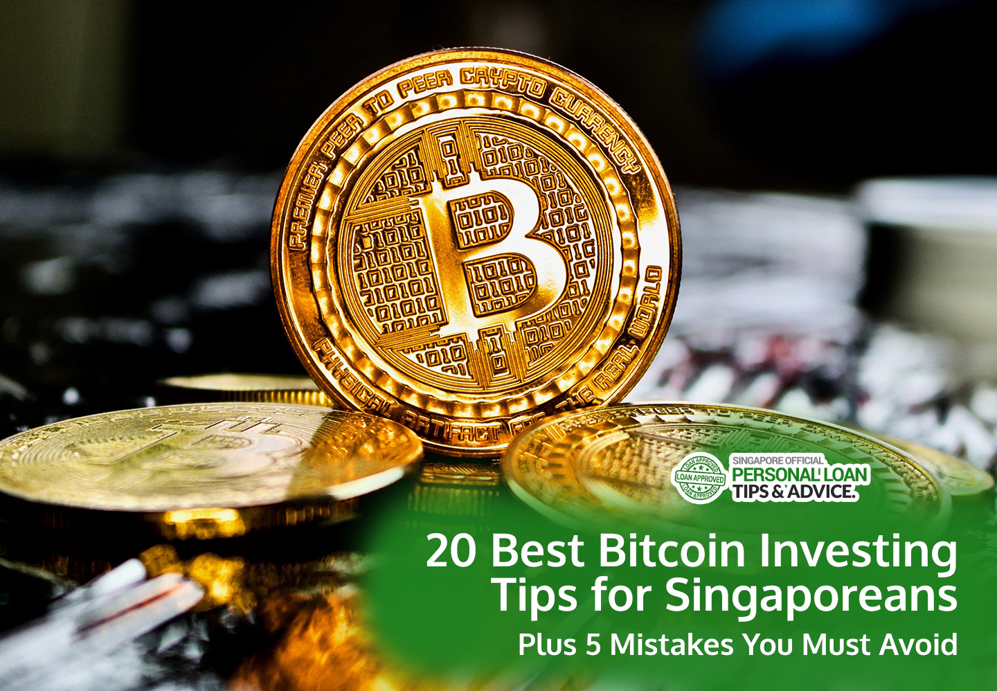 20 Best Bitcoin Investing Tips for Singaporeans: Plus 5 Mistakes You Must Avoid (2019 Update)