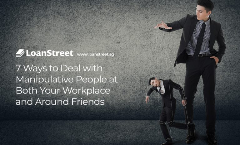 7 Ways to Deal with Manipulative People at Both Your Workplace and Around Friends