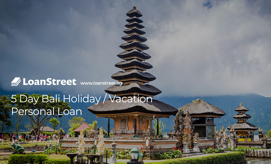 5-Day Bali Holiday / Vacation Personal Loan