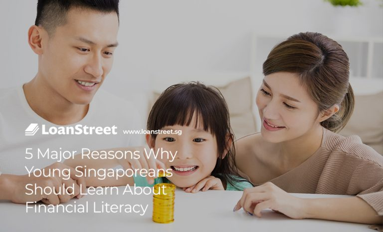 5 Major Reasons Why Young Singaporeans Should Learn About Financial Literacy
