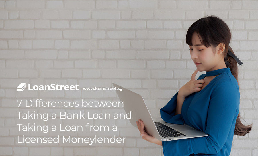 Differences-between-Taking-a-Bank-Loan-and-Taking-a-Loan-from-a-Licensed-Moneylender