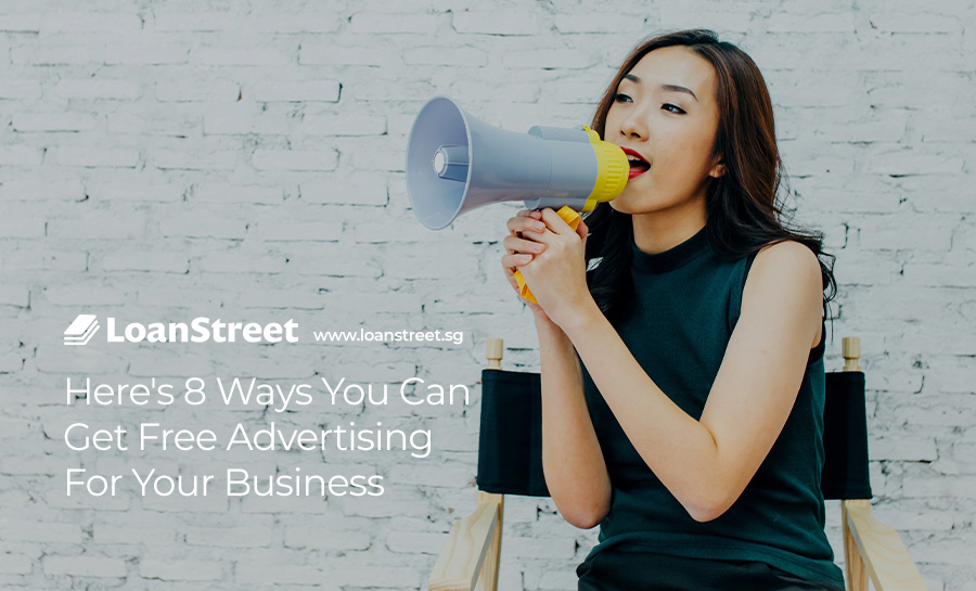 Here's-8-Ways-You-Can-Get-Free-Advertising-For-Your-Business-Loan-Street
