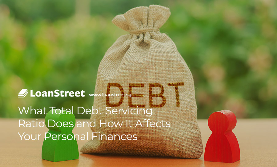 What-Total-Debt-Servicing-Ratio-Does-and-How-It-Affects-Your-Personal-Finances