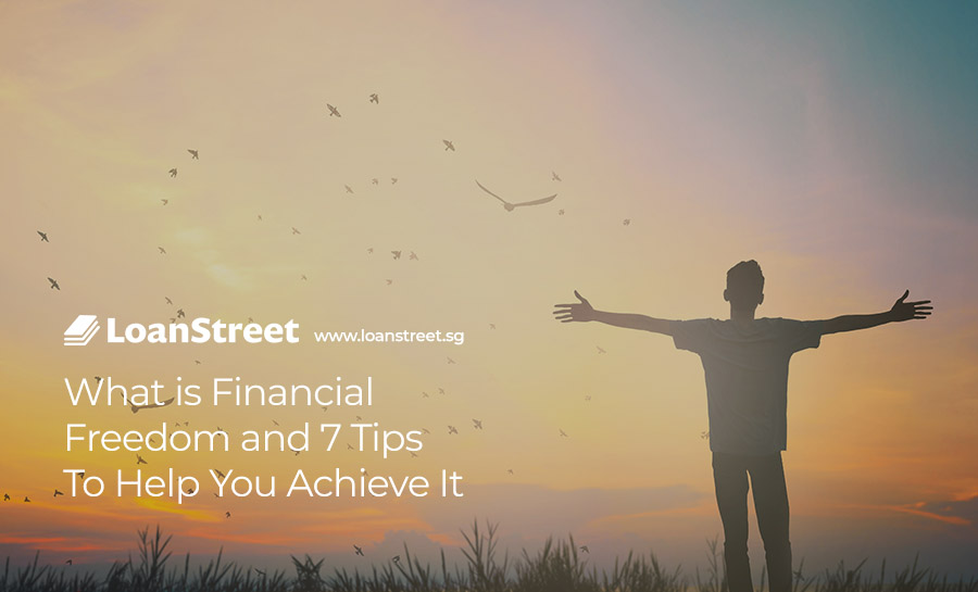 What-is-Financial-Freedom-and-7-Tips-To-Help-You-Achieve-It