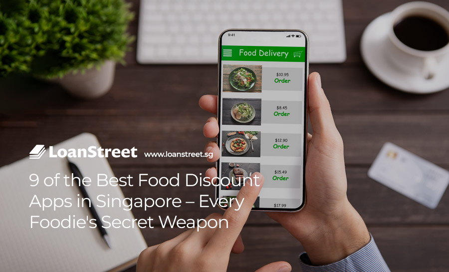 9-of-the Best-Food-Discount-Apps-in-Singapore – Every-Foodie's-Secret-Weapon
