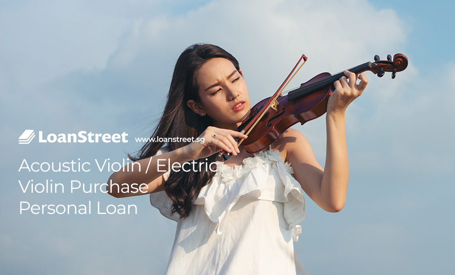 Acoustic-Violin-Electric-Violin-Purchase-Personal-Loan-Loan-Street-Singapore