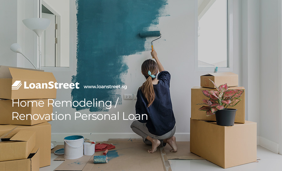 Home-Remodeling-Renovation-Personal-Loan-Loan-Street-Singapore
