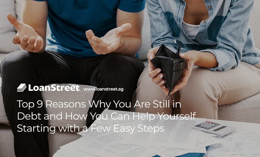 Top-9-Reasons-Why-You-Are-Still-in-Debt-and-How-You-Can-Help-Yourself-Starting-with-a-Few-Easy-Steps