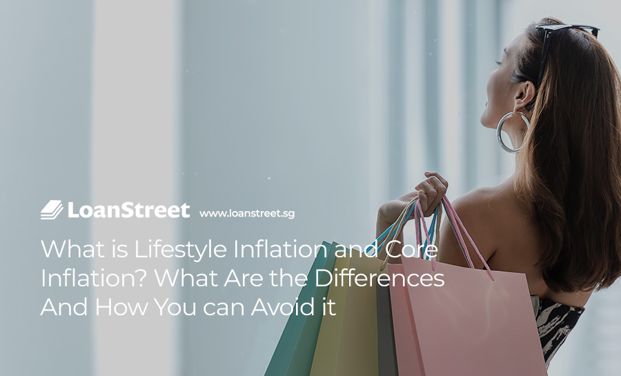 What-is-Lifestyle-Inflation-and-Core-Inflation-What-Are-the-Differences-And-How-You-can-Avoid-it