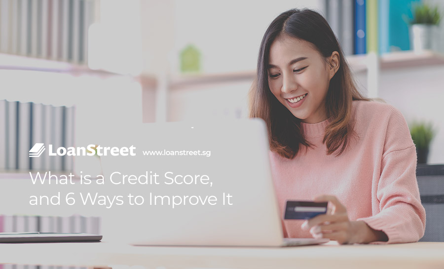 What-is-a-Credit-Score-and-6-Ways-to-Improve-It