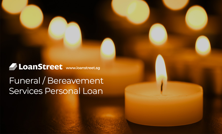 Funeral-Bereavement-Services-Personal-Loan-Loan-Street-Singapore-Funeral-Services