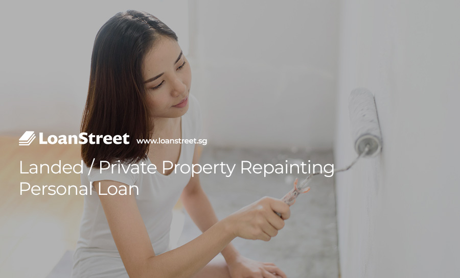 Landed-Private-Property-Repainting-Personal-Loan