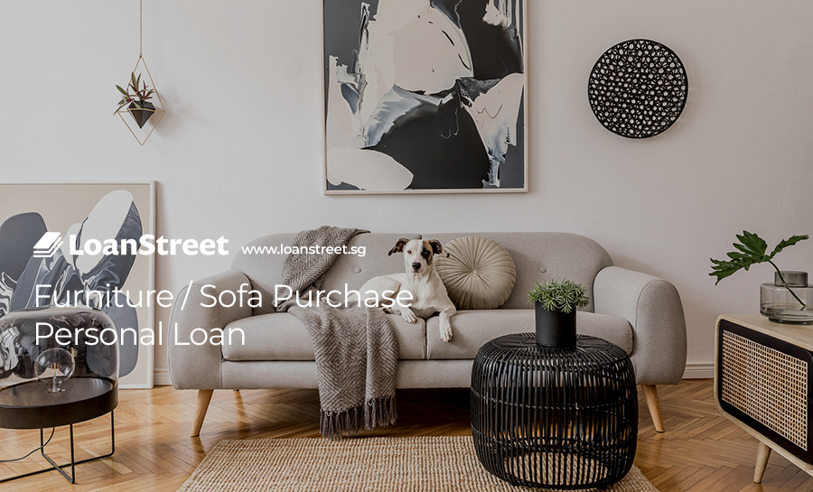 Furniture-Sofa-Purchase-Personal-Loan-Loan-Street-Singapore