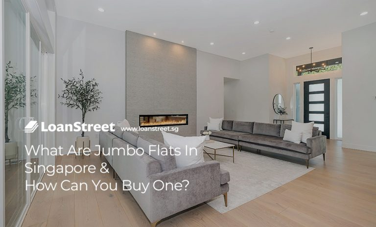 What-Are-Jumbo-Flats-In-Singapore-&-How-Can-You-Buy-One-LoanStreet